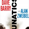 Lunatics by Dave Barry & Alan Zweibel