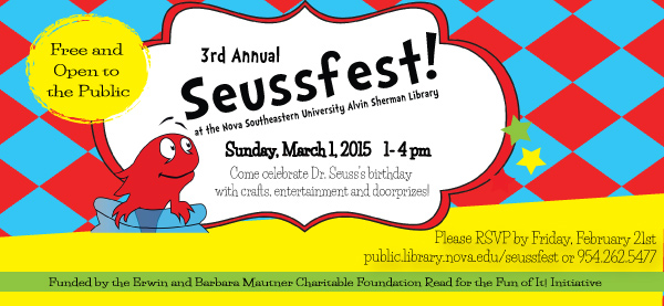 3rd Annual Seussfest at the Alvin Sherman Library