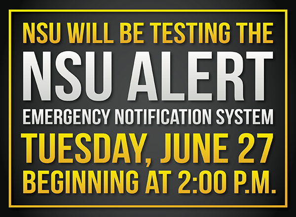 NSU will be Testing the NSU ALERT Emergency Notification System, June 27