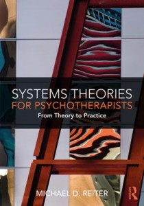 Systems Theory for Psychotherapists from Theory to Practice